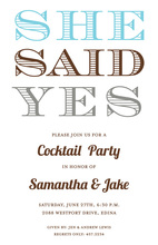 She Said Yes Text Invitations