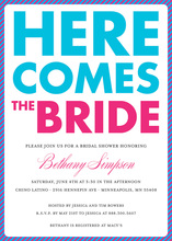 Bright Here Comes The Bride Script Bridal Invitations