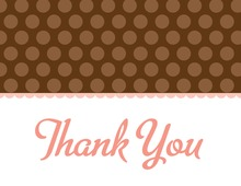 Brown Polka Dots Pink Thank You Cards