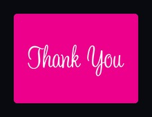 Hot Pink In Black Thank You Cards