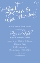 Eat Drink And Get Married In Blue Invitations