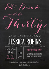 Eat, Drink, and be Thirty Pink Invitations