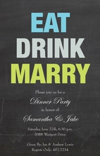 Chalkboard Eat Drink Marry Party Invitations