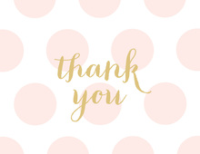 Pink Polka Dots with Gold Thank You Cards